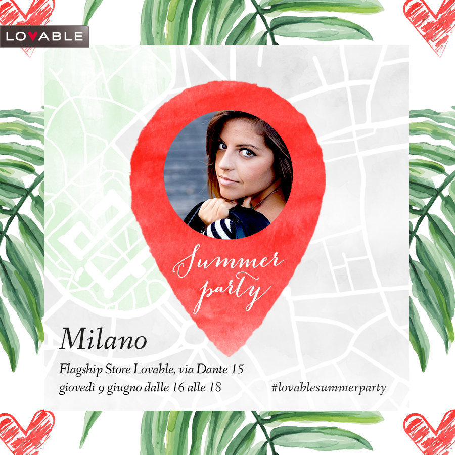 Lovable summer party, evento, milano